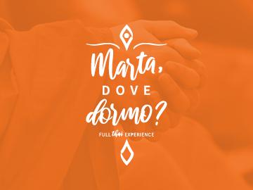 Marta, dove dormo?